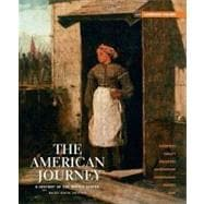 The American Journey A History of the United States, Brief Edition, Combined Volume Reprint