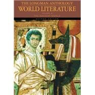 The Longman Anthology of World Literature, Volume A The Ancient World