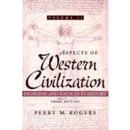 Aspects of Western Civilization: Problems and Sources in History