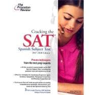 Cracking the SAT Spanish Subject Test, 2007-2008 Edition