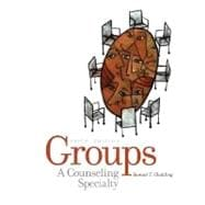 Groups : A Counseling Specialty