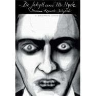 Dr. Jekyll and Mr. Hyde (Illustrated Classics) A Graphic Novel