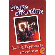 Stage Directing : The First Experiences