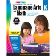 Spectrum Language Arts and Math, Grade K: Common Core Editio