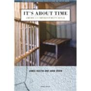 It's about Time : America's Imprisonment Binge