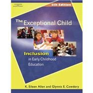 The Exceptional Child Inclusion in Early Childhood Education