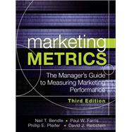 Marketing Metrics The Manager's Guide to Measuring Marketing Performance