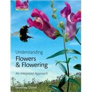 Understanding Flowers and Flowering An Intergrated Approach