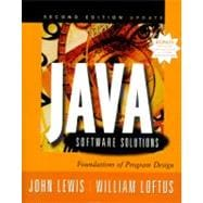Java Software Solutions : Foundations of Program Design, Updated