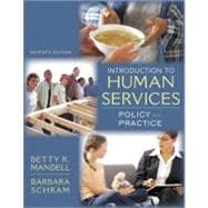 Introduction to Human Services : Policy and Practice