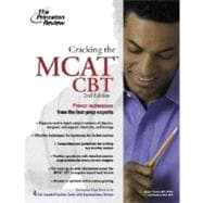 Cracking the MCAT CBT, 2nd Edition