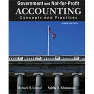 Government and Not-for-Profit Accounting : Concepts and Practices