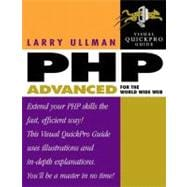 PHP Advanced for the World Wide Web: Visual QuickPro Guide