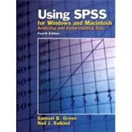 Using SPSS for Windows and Macintosh : Analyzing and Understanding Data