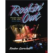 Rockin' Out : Popular Music in the USA