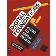 Digital Foundations Intro to Media Design with the Adobe Creative Suite