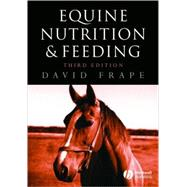 Equine Nutrition and Feeding, 3rd Edition