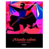 Atando Cabos : Curso intermedio de Espa�ol