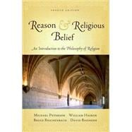 Reason and Religious Belief An Introduction to the Philosophy of Religion