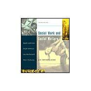 Social Work and Social Welfare An Introduction (with InfoTrac)