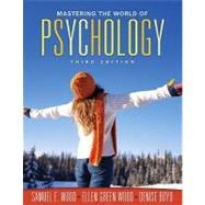 MyPsychLab with E-Book Student Access Code Card for Mastering the World of Psychology (standalone)