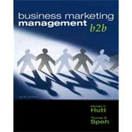 Business Marketing Management: B2B, 10th Edition