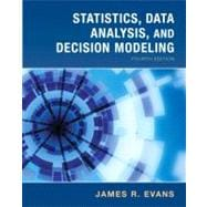 Statistics, Data Analysis & Decision Modeling