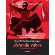 Atando cabos / Shipping News Student Activities Manual: Curso intermedio de espanol