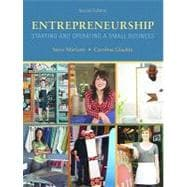 Entrepreneurship : Starting and Operating a Small Business