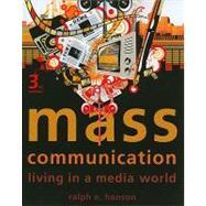 Mass Communication : Living in a Media World