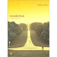 Wanderlust A History of Walking