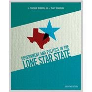 Government and Politics in the Lone Star State Plus MyPoliSciLab -- Access Card Package with eText -- Access Card Package
