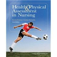 Health & Physical Assessment in Nursing Plus NEW MyNursingLab with Pearson eText (24-month access) -- Access Card Package
