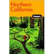 Fodor's Northern California, 2nd Edition