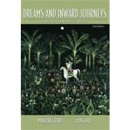 Dreams and Inward Journeys : A Rhetoric and Reader for Writers
