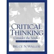 Critical Thinking: Consider the Verdict