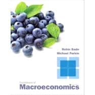 Foundations of Macroeconomics Plus NEW MyEconLab with Pearson eText -- Access Card Package