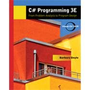 C# Programming: From Problem Analysis to Program Design, 3rd Edition