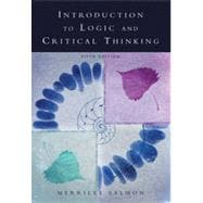Introduction to Logic and Critical Thinking, 5th Edition
