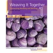 Weaving It Together 1 Connecting Reading and Writing