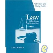 Activities and Study Guide for Adamson's Law for Business and Personal Use, 18th