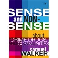 Sense and Nonsense About Crime, Drugs, and Communities: A Policy Guide, 7th Edition