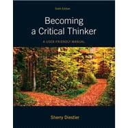 Becoming a Critical Thinker A User-Friendly Manual Plus MyThinkingLab with eText -- Access Card Package