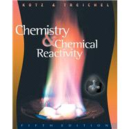 Chemistry and Chemical Reactivity (with CD-ROM)