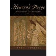 Heaven's Purge Purgatory in Late Antiquity