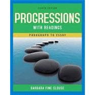 Progressions with Readings : From Paragraph to Essay