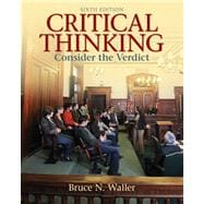 Critical Thinking Consider the Verdict Plus MyThinkingLab with eText -- Access Card Package
