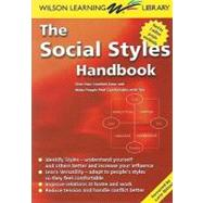 The Social Styles Handbook: Find Your Comfort Zone and Make People Feel Comfortable With You