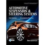 Today's Technichian: Automotive Suspension & Steering Systems, 5th Edition