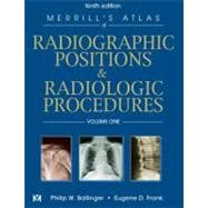 Merrill's Atlas of Radiographic Positions & Radiologic Procedures; 3-Volume Set